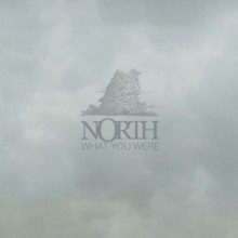 North- What You Were
