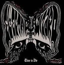 Electric Wizard- Time to Die